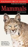 Kaufman Focus Guide to Mammals of North America