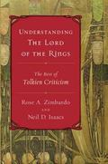 Understanding the Lord of the Rings The Best of Tolkien Criticism