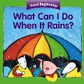 What Can I Do When It Rains?