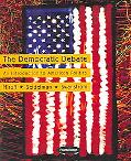Democratic Debate An Introduction To American Politics