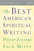 Best American Spiritual Writing 2004