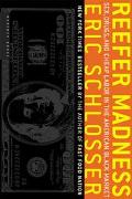 Reefer Madness Sex, Drugs, and Cheap Labor in the American Black Market