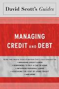 David Scott's Guide To Managing Credit and Debt