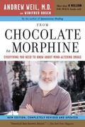 From Chocolate To Morphine Everything You Need To Know About Mind-altering Drugs