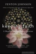 Keeping Faith A Skeptic's Journey