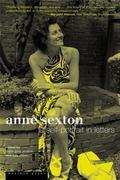 Anne Sexton A Self-Portrait in Letters
