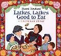 Latkes, Latkes, Good to Eat A Chanukah Story