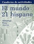 El Mundo 21:Para Hispano Workbook Lab Manual