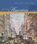 Making America:a History of the United States Complete