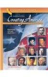 Creating America - California Student Edition: A History of the United States (Beginnings th...