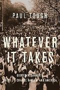 Whatever It Takes: Geoffrey Canada's Quest to Change Harlem and America