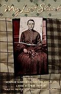 My Last Skirt The Story of Jennie Hodgers, Union Soldier