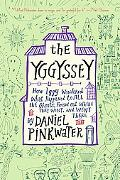 The Yggyssey: How Iggy Wondered What Happened to All the Ghosts, Found Out Where They Went, ...
