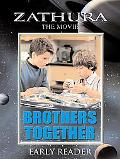 Zathura Brothers Together