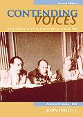 Contending Voices Biographical Explorations of the American Past Since 1865