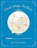 Dear Miss Perfect A Beast's Guide to Proper Behavior
