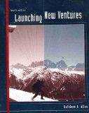 Launching New Ventures (Special Edition for GEB 3113 Principles of Entrepreneurship At the U...