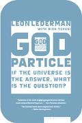 God Particle If the Universe Is the Answer, What Is the Question?