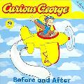 Curious George Before and After