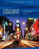 Calculus Concepts - An Applied Approach to the Mathematics of Change