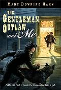 Gentleman Outlaw and Me