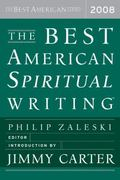 Best American Spiritual Writing 2008