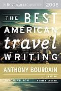 Best American Travel Writing 2008