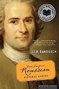 Jean-Jacques Rousseau Restless Genius