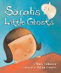Sarah's Little Ghosts