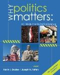 Why Politics Matters: An Introduction to Political Science (with CourseReader 0-60: Introduc...