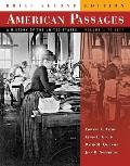 American Passages Volume 1 Brief Edition 2e