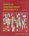Bello Topics In Contemporary Math Plus Student Solutions Manual Ninthedition Plus Eduspace