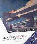 Making America: A History of the United States - Volume 2: Since 1865