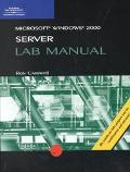 McSe Lab Manual for Microsoft Windows 2000 Server