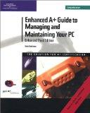 Enhanced A+ Guide to Managing and Maintaining Your PC (3rd Edition Comprehensive, Book & CD-...