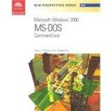 New Perspectives on Microsoft MS-DOS Command Line - Brief