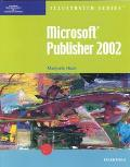 Microsoft Publisher 2002 Illustrated Essentials