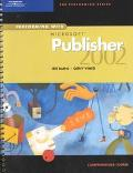 Performing With Microsoft Publisher 2002 Comprehensive Course