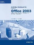 Microsoft Office 2003 : Introductory Course Tutorial -Workbook