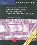 McSe Guide to Microsoft Windowns 2000 Networking Certification Edition Exam #70-216