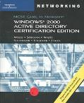 McSe Guide to Microsoft Windows 2000 Active Directory Certification Edition Exam 70-217
