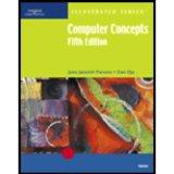Computer Concepts-Illustrated Brief, Fifth Edition
