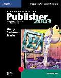 Microsoft Office Publisher 2003 Introductory Concepts and Techniques