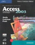 Microsoft Office Access 2003: Comprehensive Concepts and Techniques