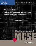 Mcse Guide To Microsoft Windows Server 2003 Active Directory, Enhanced 70-294
