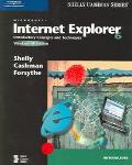 Microsoft Internet Explorer 6 Introductory Concepts And Techniques, Windows Xp Edition