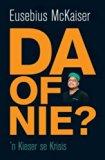 D.A. of Nie? 'n Kieser Se Krisis (Afrikaans Edition)
