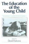 Education of the Young Child