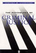 Psychology of Criminal Justice