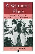 Woman's Place An Oral History of Working-Class Women 1890-1940